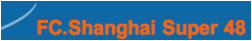 FC SHANGHAI SUPER 48